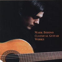Mark Bodino | Classical Guitar Work