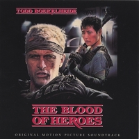 Todd Boekelheide | The Blood of Heroes: Original Soundtrack
