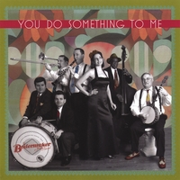 Boilermaker Jazz Band | You Do Something To Me
