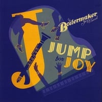 Boilermaker Jazz Band | Jump for Joy