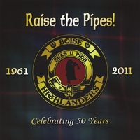The Boise Highlanders | Raise The Pipes!