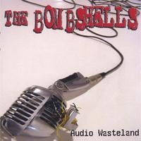 The Bombshells | Audio Wasteland
