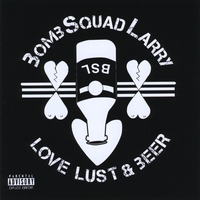 BombSquad Larry | Love Lust & Beer
