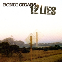 Bondi Cigars | 12 Lies