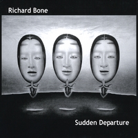 Richard Bone | Sudden Departure
