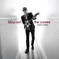 Bone Cootes | Blow Out the Curses
