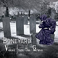 Boneyard | Voices from the Grave