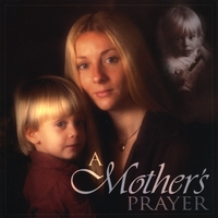 Bonnie Barbey & Kay Crawford | A Mother's Prayer