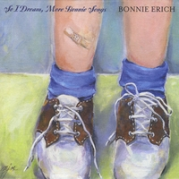 Bonnie Erich | So I Dream, More Bonnie Songs