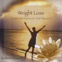 Bonnie Groessl | Weight Loss- Guided Meditation For Self-Hypnosis
