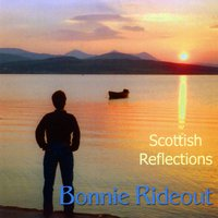 Bonnie Rideout | Scottish Reflections