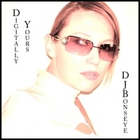 DJBonseye | Digitally Yours