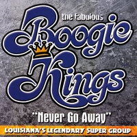 The Boogie Kings | Never Go Away