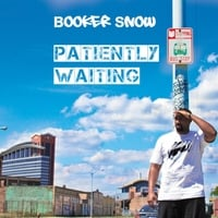 Booker Snow | Patiently Waiting