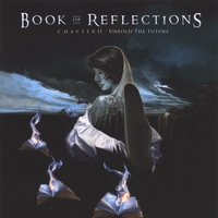 Book of Reflections | Chapter II: Unfold the Future