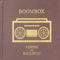 BoomBox | Visions of Backbeat
