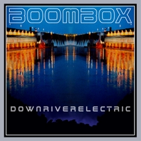 BoomBox | downriverelectric