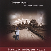 Boomer Da Sharpshoota | Straight RefugeeZ Vol. 1