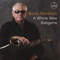 Boots Randolph | A Whole New Ballgame