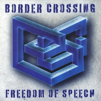 Border Crossing | Freedom of Speech
