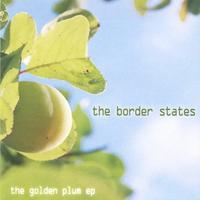 The Border States | The Golden Plum EP