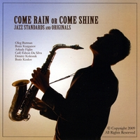 Boris Kurganov | Come Rain Or Come Shine