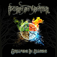 Born In Winter | Dreaming In Seasons