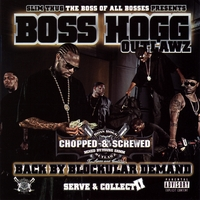 Boss Hogg Outlawz & Slim Thug | Screwed - Back By Blockular Demand