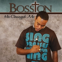 BossTon | He Changed Me