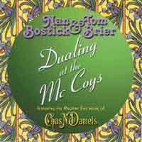 Nan Bostick & Tom Brier | Dualing at the McCoys