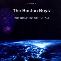 The Boston Boys | The Greatest Gift Of All
