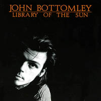 John Bottomley | Library of the Sun