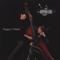 Bottom Line Duo | Pepper's Waltz