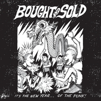 Bought and Sold | It's the New Year...of the Punk!