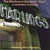"The Boulevard Big band | The Boulevard Big Band ""Live"" at Harling's Upstairs featuring Pete Christlieb"