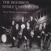 The Bourbon Street Stompers | Those Struttin' Syncopators