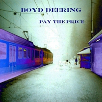 Boyd Deering | Pay the Price