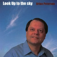 Brian Peterson | Look Up to the Sky