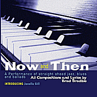 Brad Bradbie | Now and Then (feat. Janelle Gill)