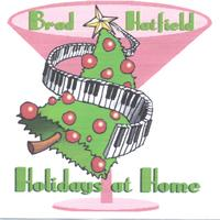 Brad Hatfield | Holidays at Home with Brad Hatfield
