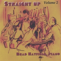 "Brad Hatfield | ""Straight Up - Volume 2"" Jazz and Cocktails"