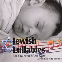 Bradley Egel | Jewish Lullabies For Children of All Ages...From Babies to Zadies