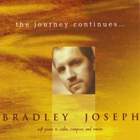 Bradley Joseph | The Journey Continues