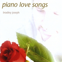 Bradley Joseph | Piano Love Songs