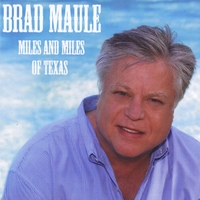 Brad Maule | Miles and Miles of Texas