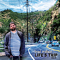 Brad Wallace | Life's Trip - The EP