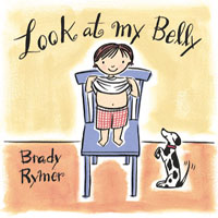 Brady Rymer | Look At My Belly