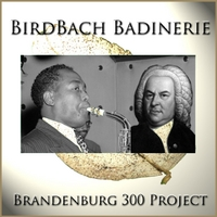 Brandenburg 300 Project | Birdbach Badinerie