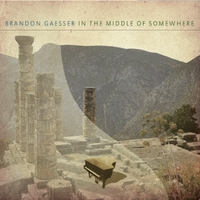Brandon Gaesser | In the Middle of Somewhere