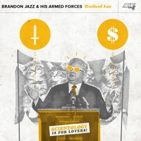 Brandon Jazz & His Armed Forces | Radical Luv